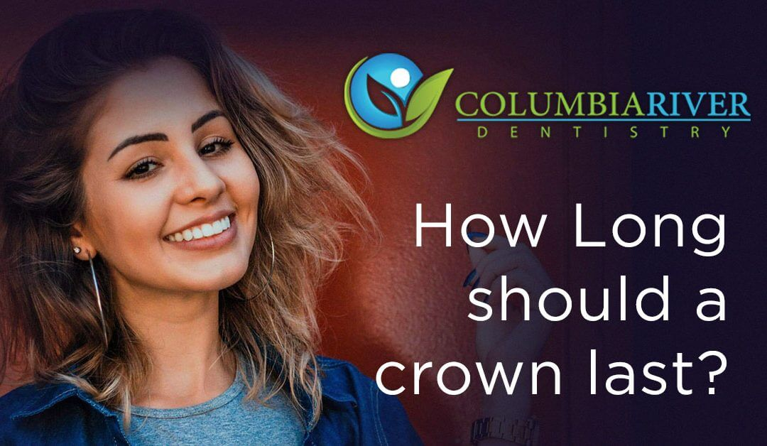 How Long Should My Dental Crown Last?