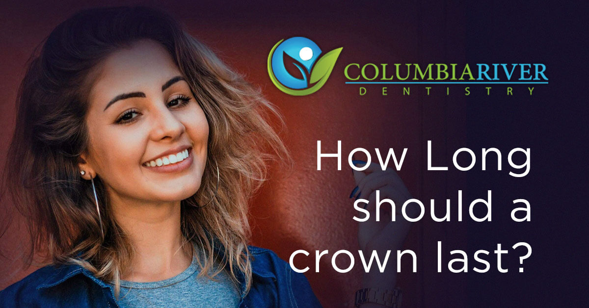 How Long Should My Dental Crown Last?